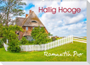 Hallig Hooge - Romantik Pur (Wandkalender 2021 DIN A2 quer)