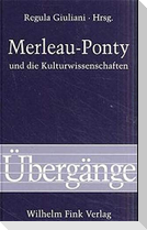 Merleau-Ponty und die Kulturwissenschaften