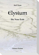 Elysium. Die Neue Erde