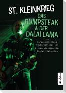 Das Rumpsteak und der Dalai Lama ... Kurzgeschichten und Räuberpistolen von Extrabreit-Gitarrist Stefan Kleinkrieg