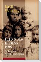 Letsindighedens pris: En bog om Agnes Henningsen