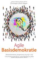 Agile Basisdemokratie