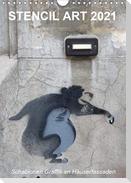 STENCIL ART 2021 - Schablonen Graffiti an Häuserfassaden / Planer (Wandkalender 2021 DIN A4 hoch)