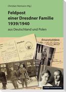 Feldpost einer Dresdner Familie 1939/1940