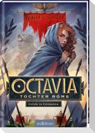 Octavia, Tochter Roms - Gefahr in Germanien (Octavia, Tochter Roms 1)
