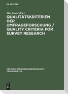 Qualitätskriterien der Umfrageforschung / Quality Criteria for Survey Research