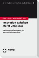 Innovation zwischen Markt und Staat