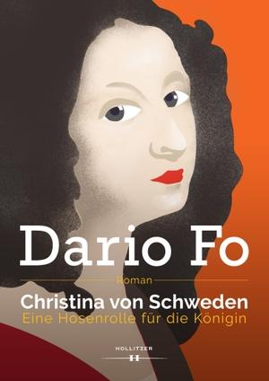 Dario Fo / Johanna Borek. Christina von Schweden - Eine Hosenrolle für die Königin. HOLLITZER Verlag, 2017.