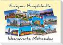 Europas Hauptstädte - lebenswerte Metropolen (Wandkalender 2022 DIN A2 quer)