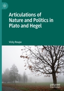 Articulations of Nature and Politics in Plato and Hegel