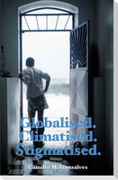 Globalised. Climatised. Stigmatised