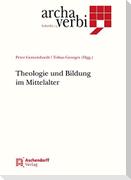 Theologie und Bildung im Mittelalter