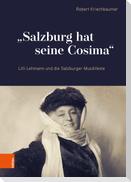 """""""Salzburg hat seine Cosima"""""""