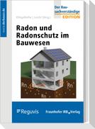 Radon und Radonschutz im Bauwesen
