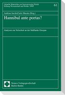 Hannibal ante portas?