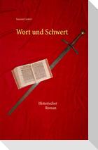 Wort und Schwert