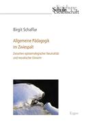 Allgemeine Pädagogik im Zwiespalt