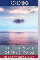 The Strength of the Strong (Esprios Classics)