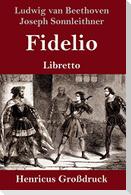 Fidelio (Großdruck)