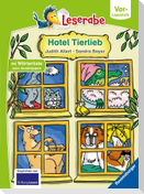 Hotel Tierlieb - Leserabe ab Vorschule - Erstlesebuch für Kinder ab 5 Jahren