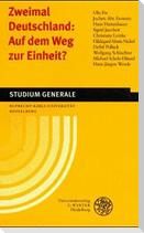 Zweimal Deutschland: Auf dem Weg zur Einheit?