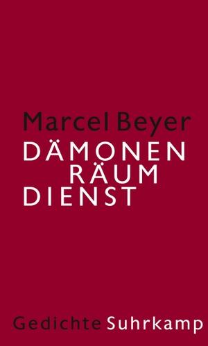 Marcel Beyer. Dämonenräumdienst - Gedichte. Suhr