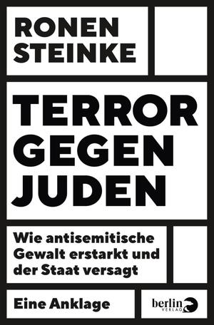 Ronen Steinke. Terror gegen Juden - Wie antisemiti