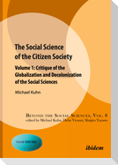 The Social Science of the Citizen Society Volume 1