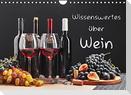 Wissenswertes über Wein (Wandkalender 2022 DIN A4 quer)