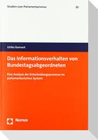 Das Informationsverhalten von Bundestagsabgeordneten
