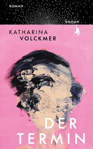 Volckmer, Katharina. Der Termin - Roman. Kanon Verlag Berlin GmbH, 2021.