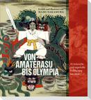 Von Amaterasu bis Olympia