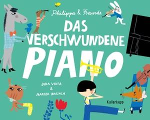 Virta, Juha. Das verschwundene Piano. Kullerkupp Verlag, 2021.
