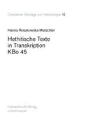 Hethitische Texte in Transkription KBo 45