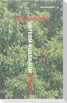 Unterm Nussbaum