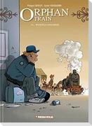 Orphan Train 07/08. Wurzeln / Abschiede