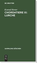 Chordatiere III: Lurche