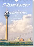 Düsseldorfer Ansichten mit Zitaten von Heinrich Heine - Planerfunktion (Wandkalender 2022 DIN A4 hoch)