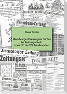 Hamburger Pressegeschichte in Zeitungstiteln vom 17 . bis 20. Jahrhundert
