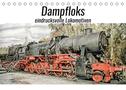 Dampfloks - eindrucksvolle Lokomotiven (Tischkalender 2022 DIN A5 quer)