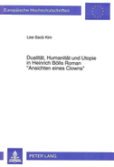 Dualität, Humanität und Utopie in Heinrich Bölls Roman «Ansichten eines Clowns»