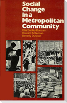 Social Change in a Metropolitan Community