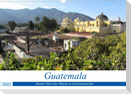 Guatemala - Buntes Herz der Mayas in Zentralamerika (Wandkalender 2022 DIN A3 quer)