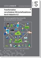 Transformation verschiedener Wirtschaftssektoren durch Industrie 4.0