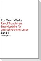 Raoul Tranchirers Enzyklopädie für unerschrockene Leser 01
