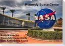 Kennedy Space Center (Wandkalender 2022 DIN A2 quer)