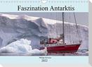 Faszination Antarktis (Wandkalender 2022 DIN A4 quer)