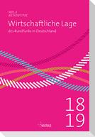 Wirtschaftliche Lage des Rundfunks in Deutschland 2018/2019
