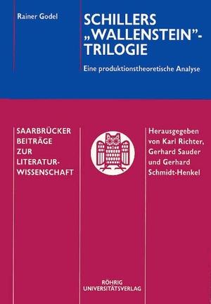 """Godel, Rainer. Schillers """"Wallenstein""""-Trilogie -"""