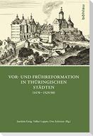 Vor- und Frühreformation in thüringischen Städten (1470-1525/30)